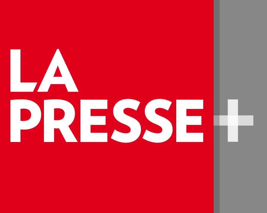 LaPressePlus
